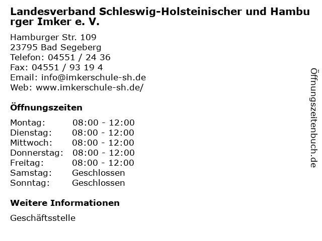 Landesverband Schleswig-Holsteinischer und Hamburger Imker e. V. in Bad Segeberg: Adresse und Öffnungszeiten