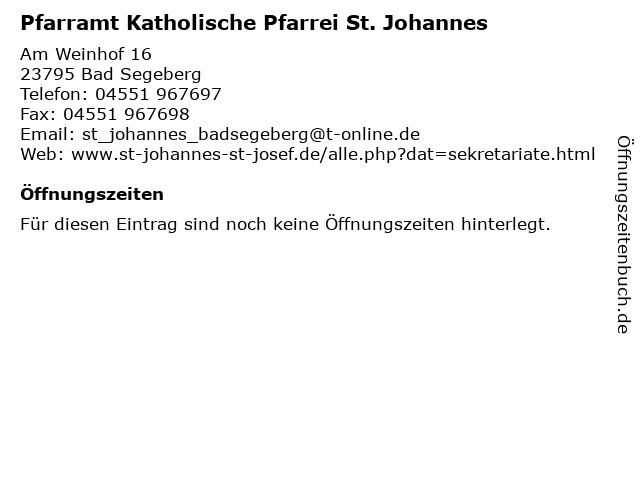 Pfarramt Katholische Pfarrei St. Johannes in Bad Segeberg: Adresse und Öffnungszeiten
