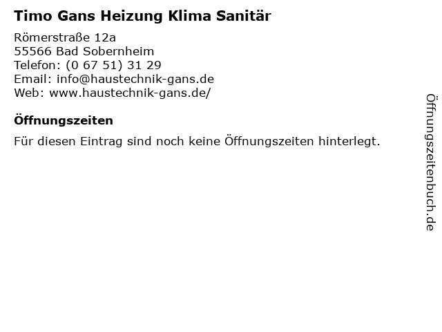 Timo Gans Heizung Klima Sanitär in Bad Sobernheim: Adresse und Öffnungszeiten