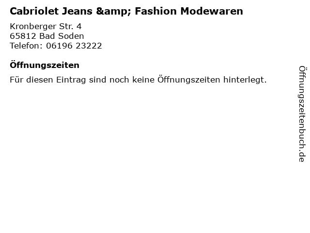 Cabriolet Jeans & Fashion Modewaren in Bad Soden: Adresse und Öffnungszeiten