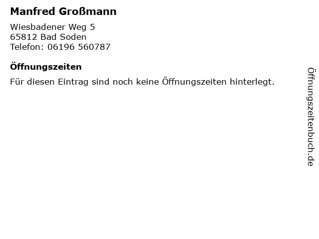 Manfred Großmann in Bad Soden: Adresse und Öffnungszeiten