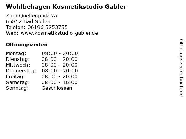 Wohlbehagen Kosmetikstudio Gabler in Bad Soden: Adresse und Öffnungszeiten