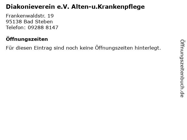 Diakonieverein e.V. Alten-u.Krankenpflege in Bad Steben: Adresse und Öffnungszeiten