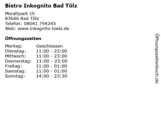 Bistro Inkognito Bad Tölz in Bad Tölz: Adresse und Öffnungszeiten