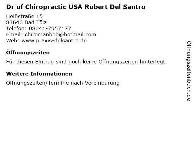 Dr of Chiropractic USA Robert Del Santro in Bad Tölz: Adresse und Öffnungszeiten