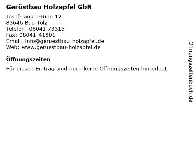 Gerüstbau Holzapfel GbR in Bad Tölz: Adresse und Öffnungszeiten