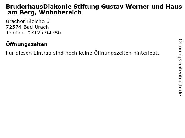 BruderhausDiakonie Stiftung Gustav Werner und Haus am Berg, Wohnbereich in Bad Urach: Adresse und Öffnungszeiten
