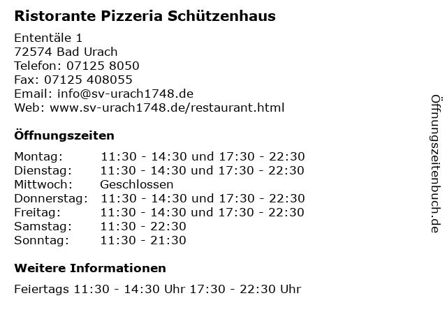 Ristorante Pizzeria Schützenhaus in Bad Urach: Adresse und Öffnungszeiten