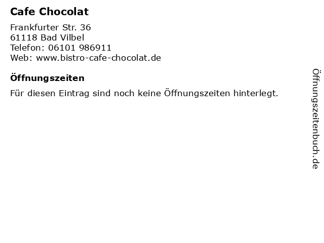 Cafe Chocolat in Bad Vilbel: Adresse und Öffnungszeiten