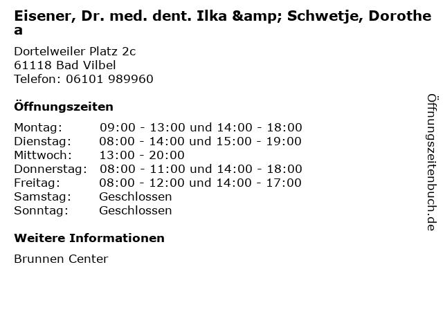 Eisener, Dr. med. dent. Ilka & Schwetje, Dorothea in Bad Vilbel: Adresse und Öffnungszeiten
