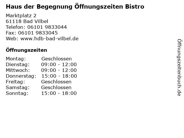 Haus der Begegnung Öffnungszeiten Bistro in Bad Vilbel: Adresse und Öffnungszeiten