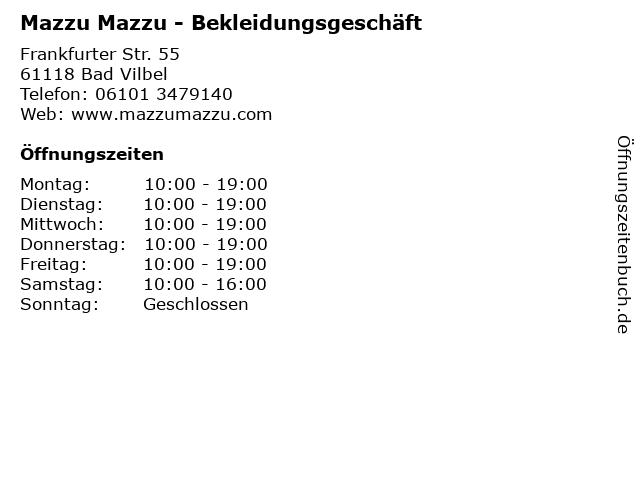 Mazzu Mazzu - Bekleidungsgeschäft in Bad Vilbel: Adresse und Öffnungszeiten