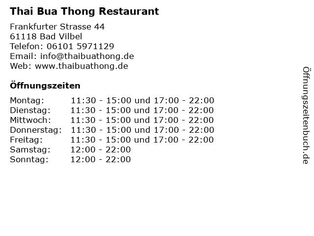 Thai Bua Thong Restaurant in Bad Vilbel: Adresse und Öffnungszeiten