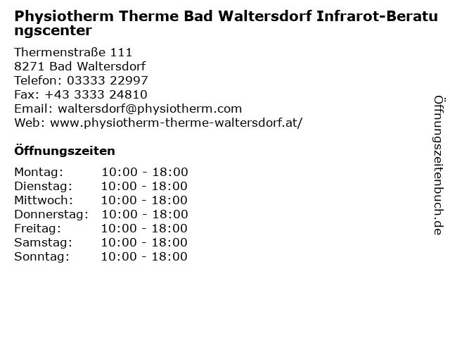 Physiotherm Therme Bad Waltersdorf Infrarot-Beratungscenter in Bad Waltersdorf: Adresse und Öffnungszeiten