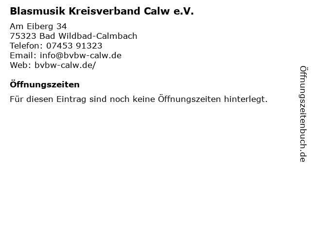 Blasmusik Kreisverband Calw e.V. in Bad Wildbad-Calmbach: Adresse und Öffnungszeiten
