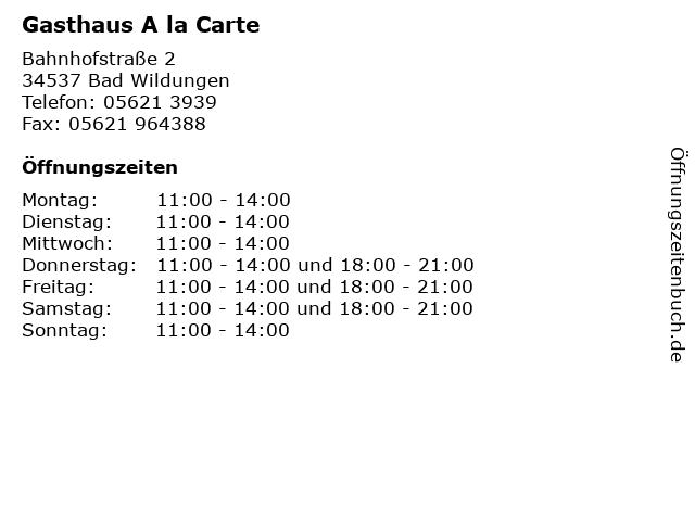 Gasthaus A la Carte in Bad Wildungen: Adresse und Öffnungszeiten