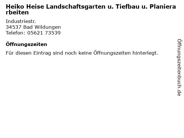 Heiko Heise Landschaftsgarten u. Tiefbau u. Planierarbeiten in Bad Wildungen: Adresse und Öffnungszeiten