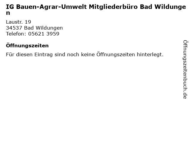 IG Bauen-Agrar-Umwelt Mitgliederbüro Bad Wildungen in Bad Wildungen: Adresse und Öffnungszeiten