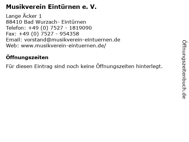 Musikverein Eintürnen e. V. in Bad Wurzach- Eintürnen: Adresse und Öffnungszeiten
