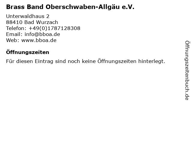 Brass Band Oberschwaben-Allgäu e.V. in Bad Wurzach: Adresse und Öffnungszeiten