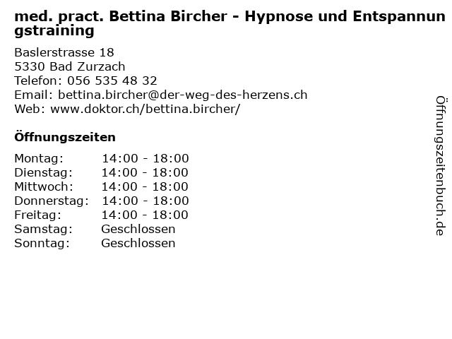 med. pract. Bettina Bircher - Hypnose und Entspannungstraining in Bad Zurzach: Adresse und Öffnungszeiten