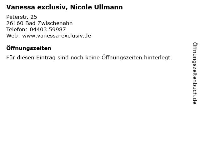 Vanessa exclusiv, Nicole Ullmann in Bad Zwischenahn: Adresse und Öffnungszeiten