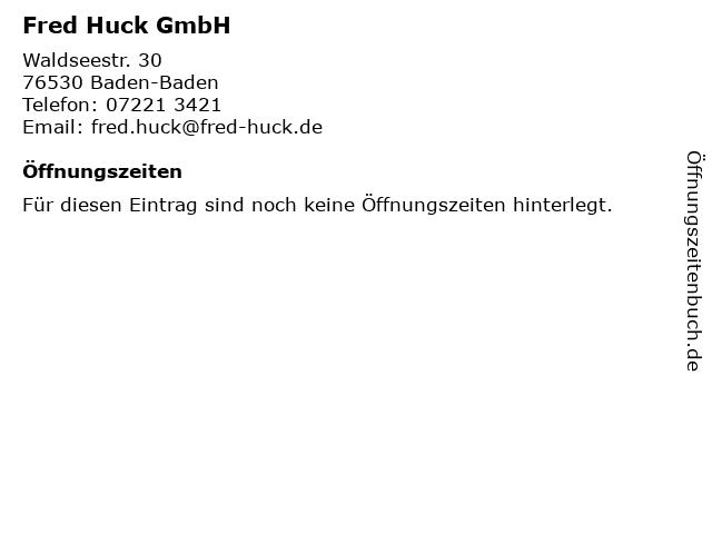 Fred Huck GmbH - Bürozeiten in Baden-Baden: Adresse und Öffnungszeiten