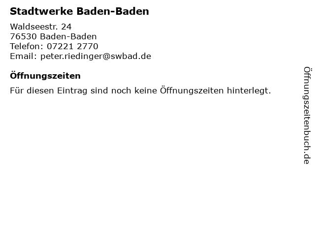Stadtwerke Baden-Baden (Geschäftszeiten) in Baden-Baden: Adresse und Öffnungszeiten