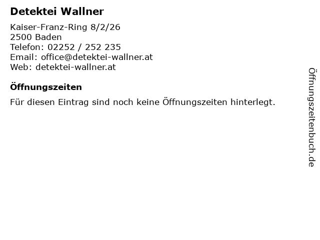 Detektei Wallner in Baden: Adresse und Öffnungszeiten