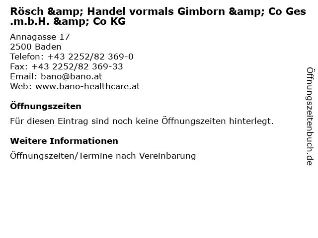 Rösch & Handel vormals Gimborn & Co Ges.m.b.H. & Co KG in Baden: Adresse und Öffnungszeiten