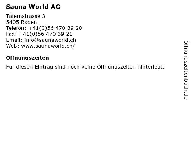 Sauna World AG in Baden: Adresse und Öffnungszeiten