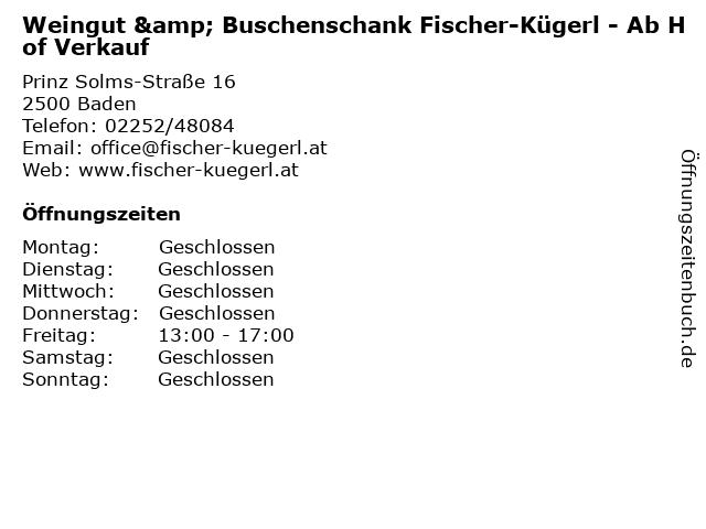 Weingut & Buschenschank Fischer-Kügerl - Ab Hof Verkauf in Baden: Adresse und Öffnungszeiten