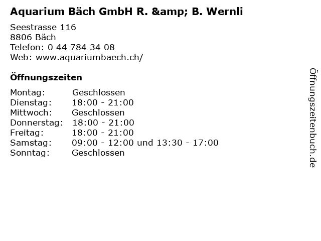 Aquarium Bäch GmbH R. & B. Wernli in Bäch: Adresse und Öffnungszeiten