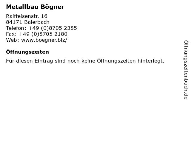 Metallbau Bögner in Baierbach: Adresse und Öffnungszeiten