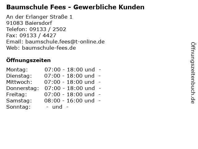 Baumschule Fees - Gewerbliche Kunden in Baiersdorf: Adresse und Öffnungszeiten