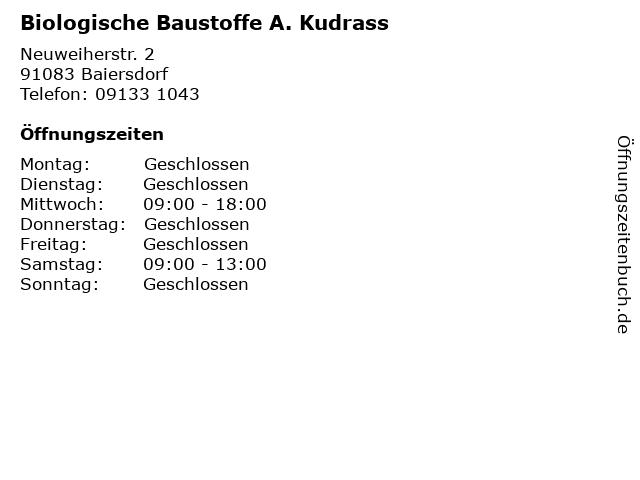 Biologische Baustoffe A. Kudrass in Baiersdorf: Adresse und Öffnungszeiten