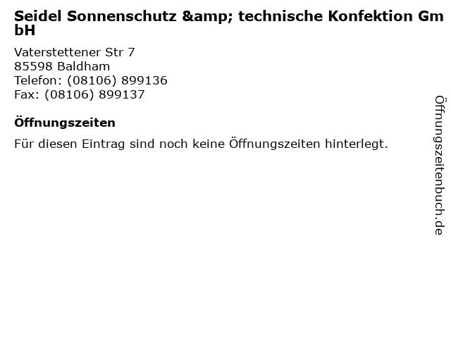 Seidel Sonnenschutz & technische Konfektion GmbH in Baldham: Adresse und Öffnungszeiten