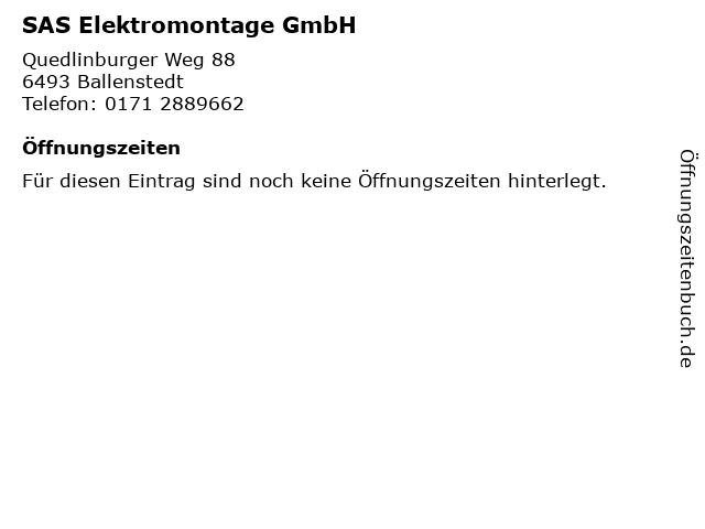 SAS Elektromontage GmbH in Ballenstedt: Adresse und Öffnungszeiten