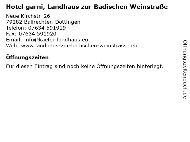 Hotel garni, Landhaus zur Badischen Weinstraße in Ballrechten-Dottingen: Adresse und Öffnungszeiten