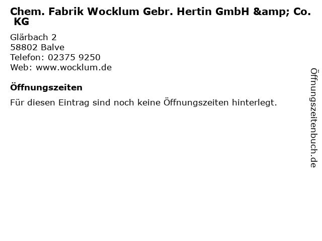 Chem. Fabrik Wocklum Gebr. Hertin GmbH & Co. KG in Balve: Adresse und Öffnungszeiten