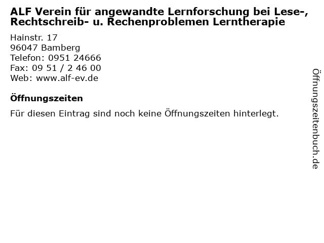 ALF Verein für angewandte Lernforschung bei Lese-, Rechtschreib- u. Rechenproblemen Lerntherapie in Bamberg: Adresse und Öffnungszeiten