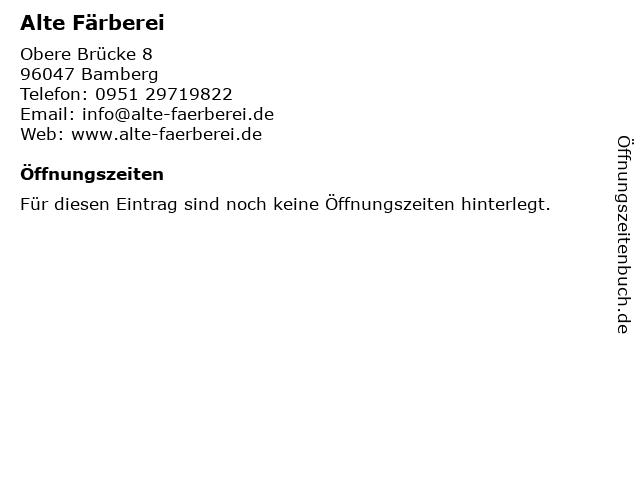 Alte Färberei in Bamberg: Adresse und Öffnungszeiten