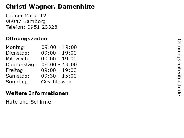 Christl Wagner, Damenhüte in Bamberg: Adresse und Öffnungszeiten