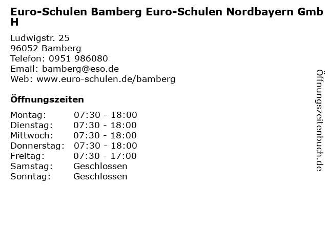 Euro-Schulen Bamberg Euro-Schulen Nordbayern GmbH in Bamberg: Adresse und Öffnungszeiten