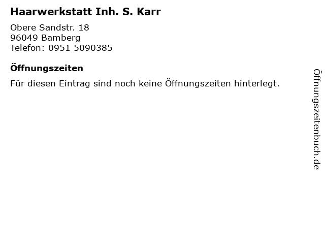 Haarwerkstatt Inh. S. Karr in Bamberg: Adresse und Öffnungszeiten