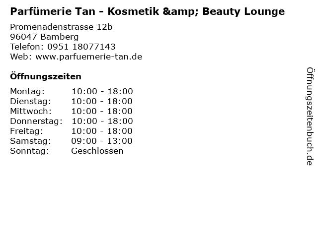 Parfümerie Tan - Kosmetik & Beauty Lounge in Bamberg: Adresse und Öffnungszeiten
