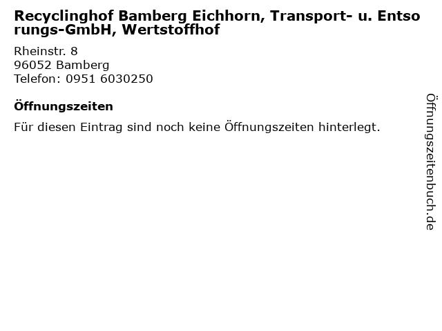 Recyclinghof Bamberg Eichhorn, Transport- u. Entsorungs-GmbH, Wertstoffhof in Bamberg: Adresse und Öffnungszeiten
