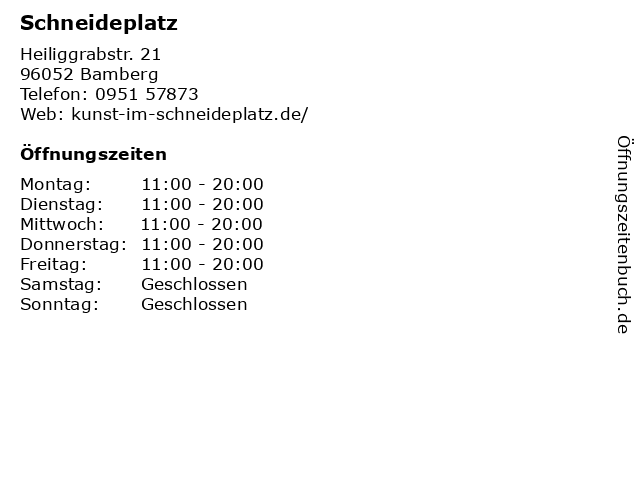 Schneideplatz in Bamberg: Adresse und Öffnungszeiten