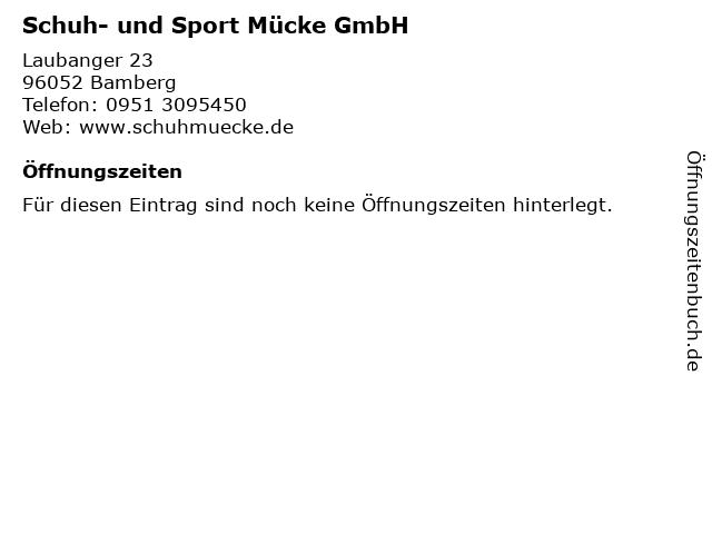 Schuh- und Sport Mücke GmbH in Bamberg: Adresse und Öffnungszeiten