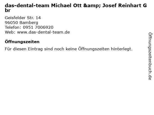 das-dental-team Michael Ott & Josef Reinhart Gbr in Bamberg: Adresse und Öffnungszeiten